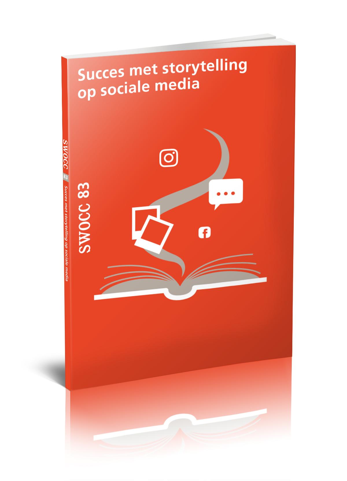 Succes met storytelling op sociale media